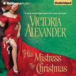 His Mistress by Christmas by  Victoria Alexander audiobook