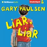 Liar, Liar by  Gary Paulsen audiobook