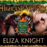 Highland Victory by  Eliza Knight audiobook