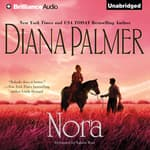 Nora by  Diana Palmer audiobook