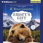 Emory's Gift by  W. Bruce Cameron audiobook