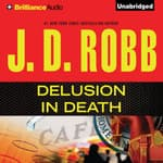 Delusion In Death by  J. D. Robb audiobook