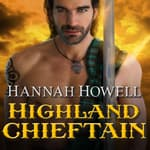 Highland Chieftain by  Hannah Howell audiobook