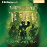 The Mystery by  Garth Nix audiobook