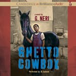 Ghetto Cowboy by  G. Neri audiobook