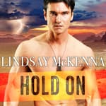 Hold On by  Lindsay McKenna audiobook