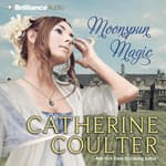 Moonspun Magic by  Catherine Coulter audiobook