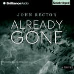 Already Gone by  John Rector audiobook