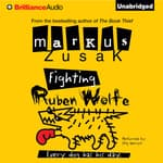 Fighting Ruben Wolfe by  Markus Zusak audiobook