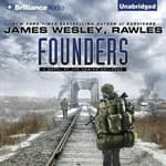 Founders by  James Wesley Rawles audiobook