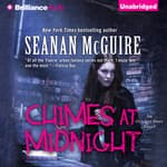 Chimes at Midnight by  Seanan McGuire audiobook