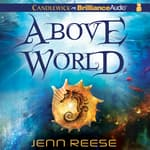 Above World by  Jenn Reese audiobook