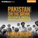 Pakistan on the Brink by  Ahmed Rashid audiobook