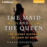 The Maid and the Queen by  Nancy Goldstone audiobook