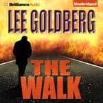 The Walk by  Lee Goldberg audiobook