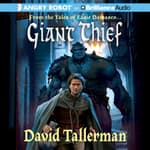 Giant Thief by  David Tallerman audiobook