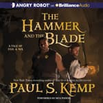 The Hammer and the Blade by  Paul S. Kemp audiobook
