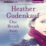 One Breath Away by  Heather Gudenkauf audiobook