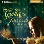 Celia and the Fairies by  Karen McQuestion audiobook