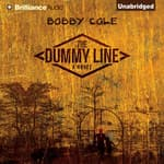 The Dummy Line by  Bobby Cole audiobook