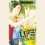 Life On Hold by  Karen McQuestion audiobook