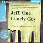 Jeff, One Lonely Guy by  David Shields audiobook