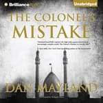 The Colonel's Mistake by  Dan Mayland audiobook