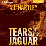 Tears of the Jaguar by  A. J. Hartley audiobook