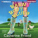 Barn Boot Blues by  Catherine Friend audiobook