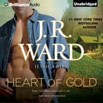 Heart of Gold by  J. R. Ward audiobook