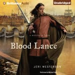 Blood Lance by  Jeri Westerson audiobook