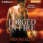 Forged in Fire by  Trish McCallan audiobook