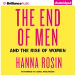 The End of Men by  Hanna Rosin audiobook
