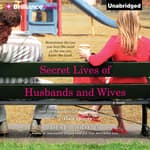Secret Lives of Husbands and Wives by  Josie Brown audiobook