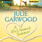 A Girl Named Summer by  Julie Garwood audiobook
