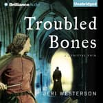 Troubled Bones by  Jeri Westerson audiobook