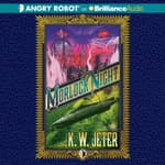 Morlock Night by  K. W. Jeter audiobook