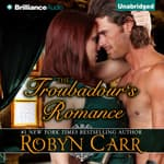 The Troubadour's Romance by  Robyn Carr audiobook