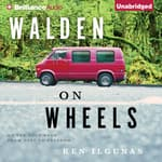 Walden on Wheels by  Ken Ilgunas audiobook
