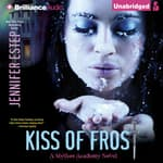 Kiss of Frost by  Jennifer Estep audiobook