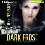 Dark Frost by  Jennifer Estep audiobook