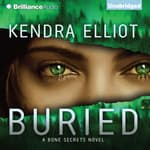 Buried by  Kendra Elliot audiobook