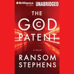 The God Patent by  Ransom Stephens audiobook