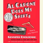 Al Capone Does My Shirts by  Gennifer Choldenko audiobook