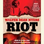 Riot by  Walter Dean Myers audiobook