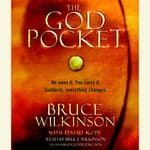 The God Pocket by  Bruce Wilkinson audiobook