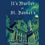 It's Murder at St. Basket's by  James Lincoln Collier audiobook