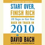Start Over, Finish Rich by  David Bach audiobook