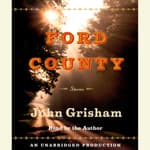 Ford County: Stories by  John Grisham audiobook