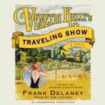 Venetia Kelly's Traveling Show by  Frank Delaney audiobook